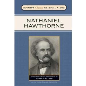 Nathaniel Hawthorne (Bloom's Classic Critical Views)