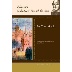 As You Like It (Bloom's Shakespeare Through the Ages)