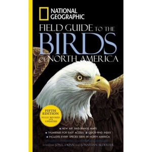 National Geographic Guide to the Birds of North America (National Geographic Field Guide to Birds of North America)