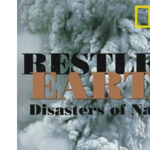 Restless Earth: Nature's Awesome Powers (National Geographic)