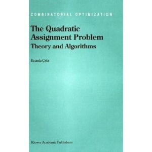 The Quadratic Assignment Problem: Theory and Algorithms (Combinatorial Optimization)