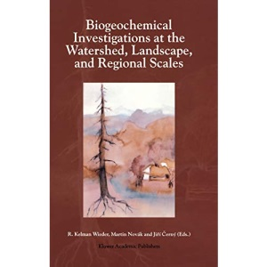 Biogeochemical Investigations at the Watershed, Landscape, and Regional Scales