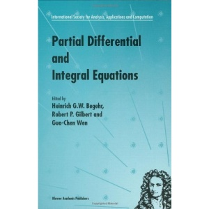 Partial Differential and Integral Equations: 2 (International Society for Analysis, Applications and Computation)