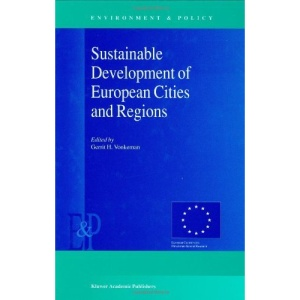 Sustainable Development of European Cities and Regions (Environment & Policy)