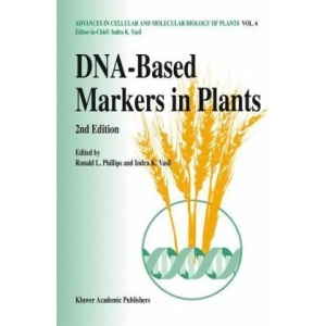 DNA-Based Markers in Plants (Advances in Cellular and Molecular Biology of Plants)