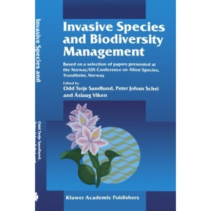 Invasive Species and Biodiversity Management (Population and Community Biology Series)
