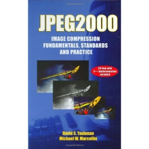 JPEG2000: Image Compression Fundamentals, Standards and Practice (The Springer International Series in Engineering and Computer Science)