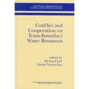 Conflict and Cooperation on Trans-Boundary Water Resources (Natural Resource Management and Policy)