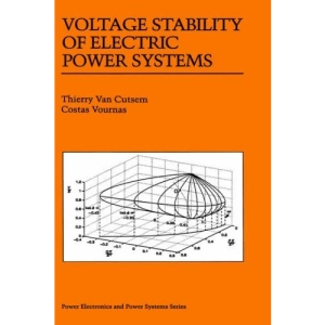 Voltage Stability of Electric Power Systems (Power Electronics and Power Systems)