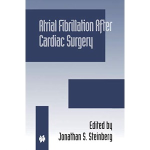 Atrial Fibrillation after Cardiac Surgery (Developments in Cardiovascular Medicine)