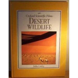 Desert Wildlife (Oxford Scientific Films)