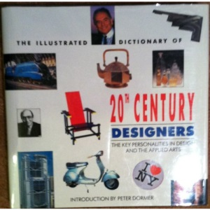 The Illustrated Dictionary of 20th Century Designers