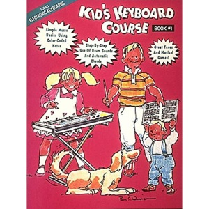Kids Keyboard Course: Bk. 1