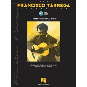 The Francisco Tarrega Collection [With CD (Audio)]