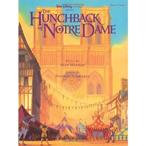 Walt Disney Pictures Presents the Hunchback of Notre Dame: Includes Songbook
