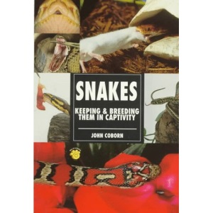 Snakes: Keeping and Breeding Them in Captivity