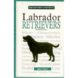 A New Owners Guide to Labrador Retrievers (JG Dog)