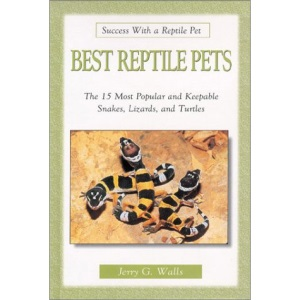 The Best Reptile Pets (Success with a Reptile Pet)