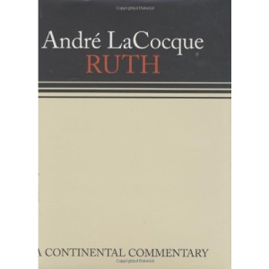 Ruth: A Continental Commentary (Continental Commentaries)