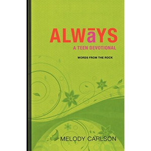 Always: A Teen Devotional (Words from the Rock)