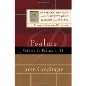 Psalms: Psalms 1-41 v. 1 (Baker Commentary on the Old Testament Wisdom & Psalms)