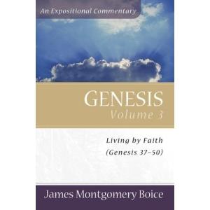 Genesis: Genesis 37-50 v. 3 (Expositional Commentary)