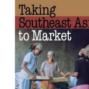 Taking Southeast Asia to Market