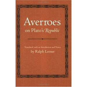 Averroes on Plato's Republic (Agora Editions)