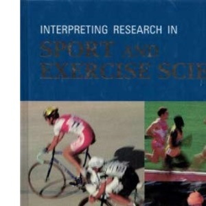 Interpreting Research in Sport and Exercise Science