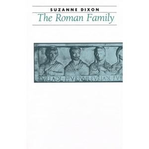 The Roman Family (Ancient Society and History)