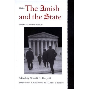The Amish and the State (Center Books in Anabaptist Studies)
