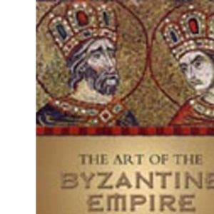 Art of the Byzantine Empire, 312-1453 (Medieval academy reprints for teaching): Sources and Documents: 16 (MART: The Medieval Academy Reprints for Teaching)