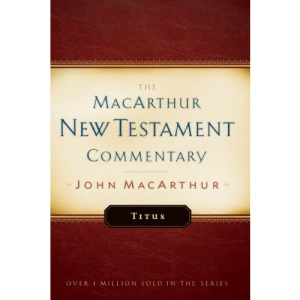 Titus (MacArthur New Testament Commentary Series)