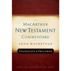 Colossians and Philemon (MacArthur New Testament Commentary Series)