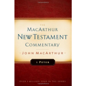 1 Peter (MacArthur New Testament Commentary)
