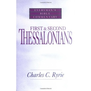 First & Second Thessalonians- Bible Commentary (Everyman's Bible Commentary)