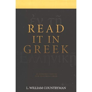 The New Testament is in Greek: A Short Course for Exegetes