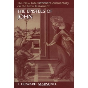 The Epistles of John (New International Commentary on the New Testament)