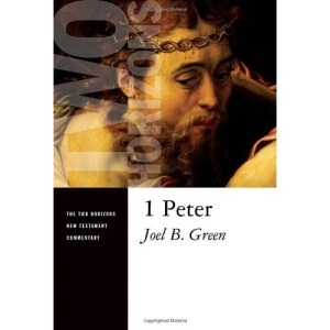 1 Peter: 1 (Two Horizons New Testament Commentaries)