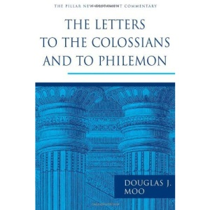The Letters to the Colossians and to Philemon (Pillar New Testament Commentary)