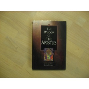 The Wisdom of the Apostles (Wisdom Series)