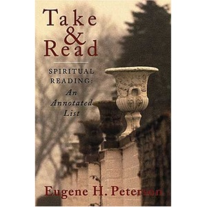 Take and Read: Spiritual Reading - Annotated List: Spiritual Reading -- An Annotated List