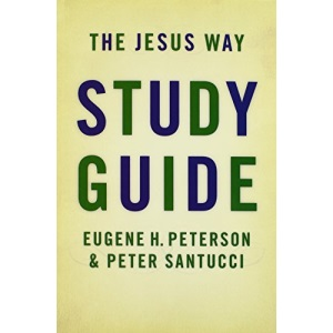The Jesus Way Study Guide