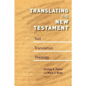 Translating the New Testament: Text, Translation, Theology (McMaster New Testament Studies)