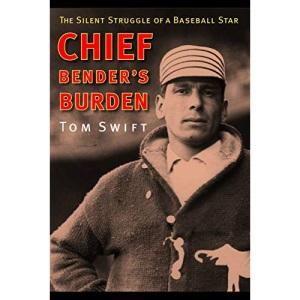 Chief Bender's Burden: The Silent Struggle of a Baseball Star