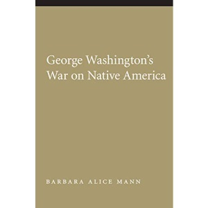 George Washington's War on Native America (Native America: Yesterday & Today) (Native America: Yesterday and Today (Paperback))