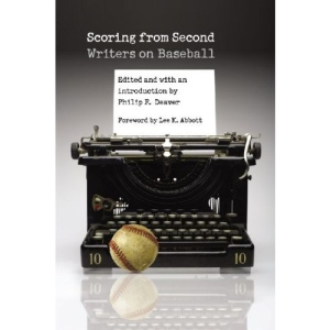 Scoring from Second: Writers on Baseball