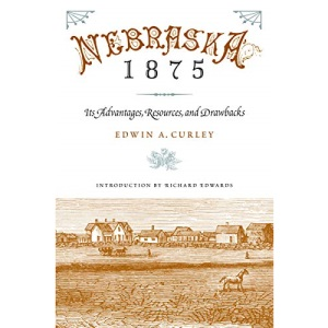 Nebraska 1875: Its Advantages, Resources, and Drawbacks