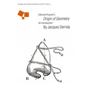 Edmund Husserl's Origin of Geometry: An Introduction