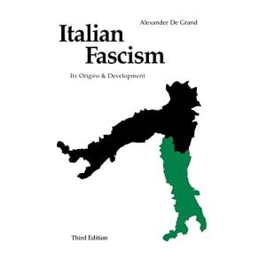 Italian Fascism: Its Origins and Development